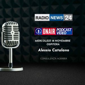 RADIO NEWS 24 - ONAIR PODCAST VIDEO - CONSULENTE AGRARIO